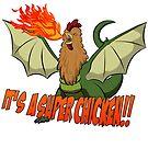 It's a super chicken by Jnebeker92