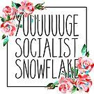 YUUUUGE sozialistische Schneeflocke rote Rose Symbol Floral Protest Shirt von CassiSelby