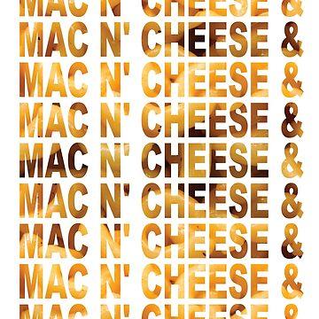 MAC N' CHEESE & MAC N' CHEESE & by loveofdesign