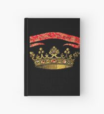 You COULD Be the King (Crowning Glory Ver1) Hardcover Journal