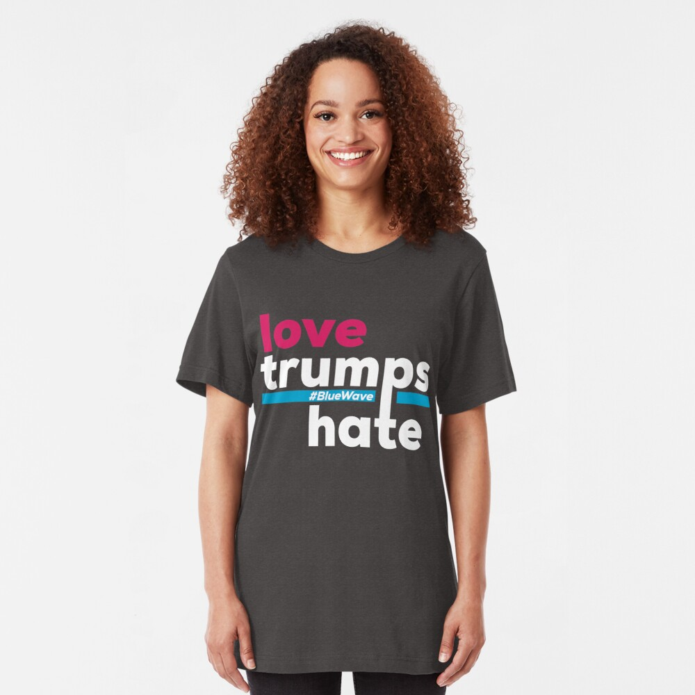 Love Trumps Hate Slim Fit T-Shirt