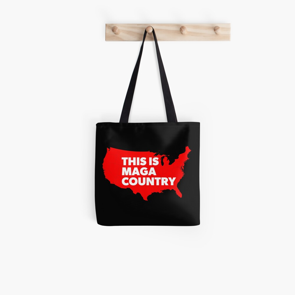 This Is MAGA Country.  Tote Bag