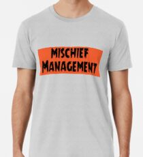 Mischief Management Men's Premium T-Shirt