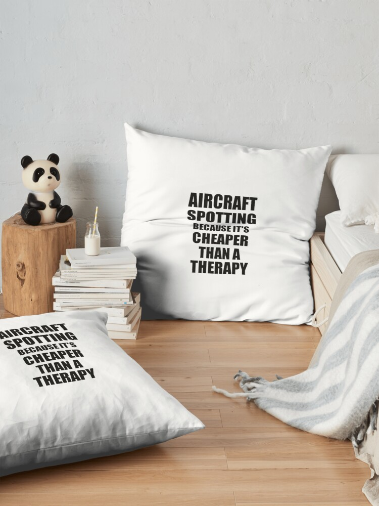 Alternative Ansicht von Aircraft Spotting Cheaper Than a Therapy Funny Hobby Gift Idea Bodenkissen
