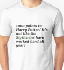 Slytherins should have won Unisex T-Shirt