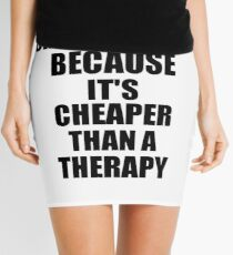 Cross-Stitch Cheaper Than a Therapy Funny Hobby Gift Idea Mini Skirt