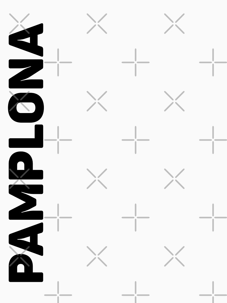 Pamplona T-Shirt by designkitsch