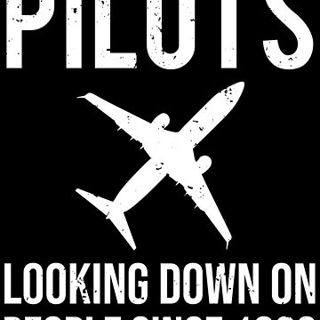 Pilots Looking Down On People Funny Aviator T-shirt by zcecmza