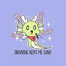 «¡El dibujo me mantiene sano! (Edición limitada)» de PikachuRox