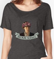 Because Science, Jawn Women's Relaxed Fit T-Shirt