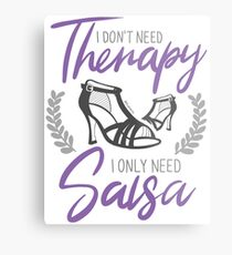 No necesito terapia. Solo necesito Salsa. Edición chicas. Lámina metálica