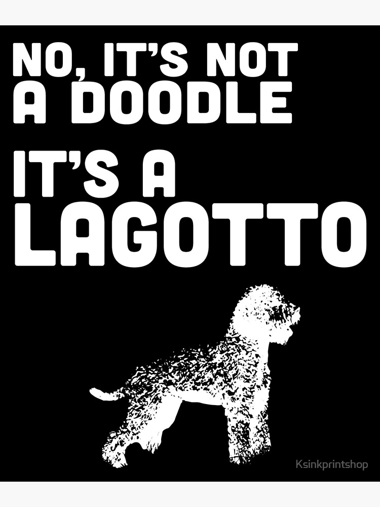 Funny Lagotto Tshirt Cute Lagotto Romagnolo Dog Mom Dog Dad by Ksinkprintshop