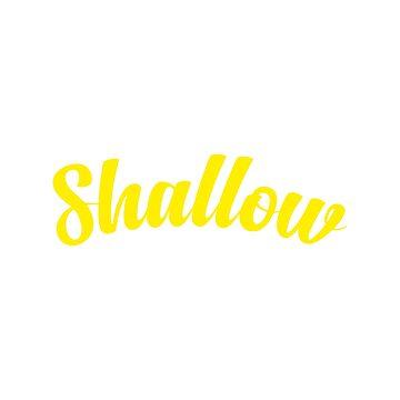 Shallow by hypnotzd
