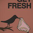 Get fresh... by buyart