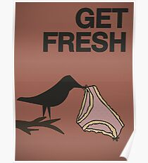 Get fresh... Poster