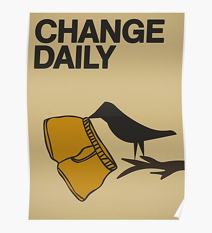 Change daily... Poster