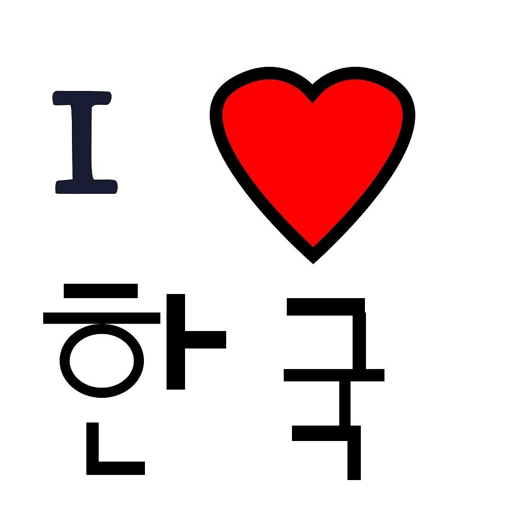 I Love Korea by cheekyghost