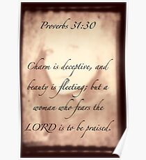 ~ Proverbs 31:30 ~ Poster