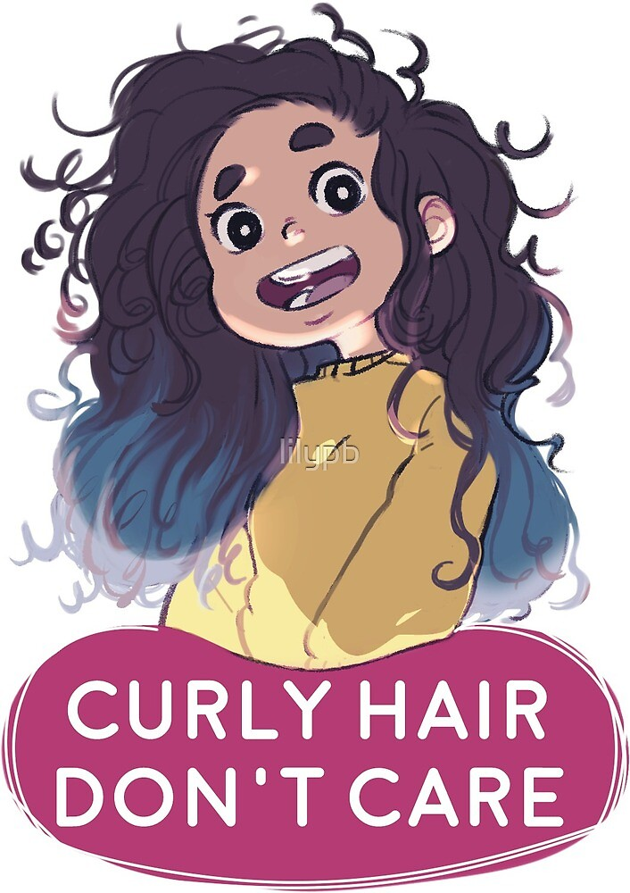 Curly Hair, Don't Care by lilypb