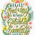 Between Saturday & Sunday by aartmoore