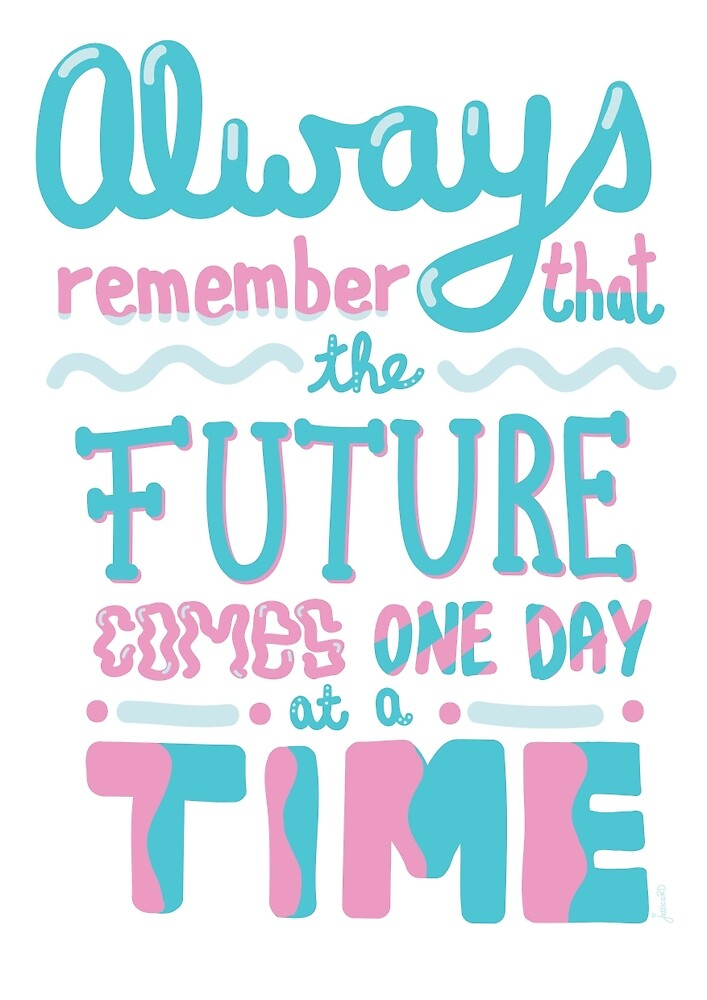 One day at a time quote by Jessica Rooney Deane
