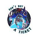 Boycott Seaworld - Don't Buy A Ticket by derangedhyena