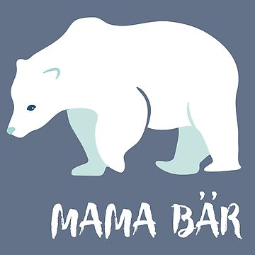 mum polar bear mother mothers day mom polar bear save planet north pole knut polar bears protection #EmpowerCreativity by originalstar
