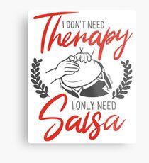 No necesito terapia, solo necesito Salsa Lámina metálica