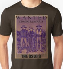 Wanted: the Oslo 3 T-Shirt