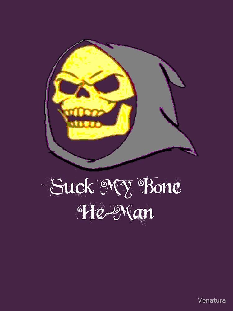 Suck My Bone He-Man! by Venatura