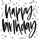 Happy Birthday by emilyrdesign