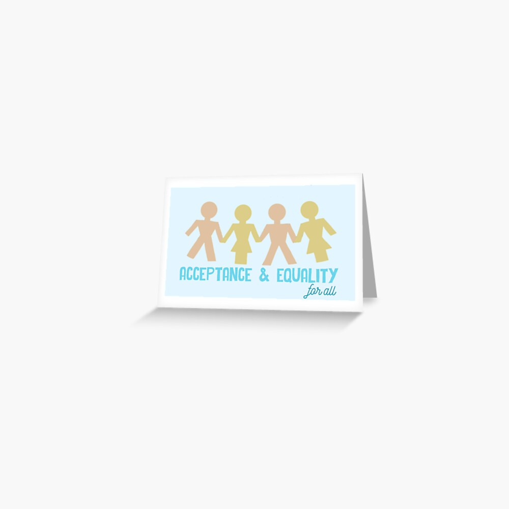 Acceptance & Equality for All Greeting Card