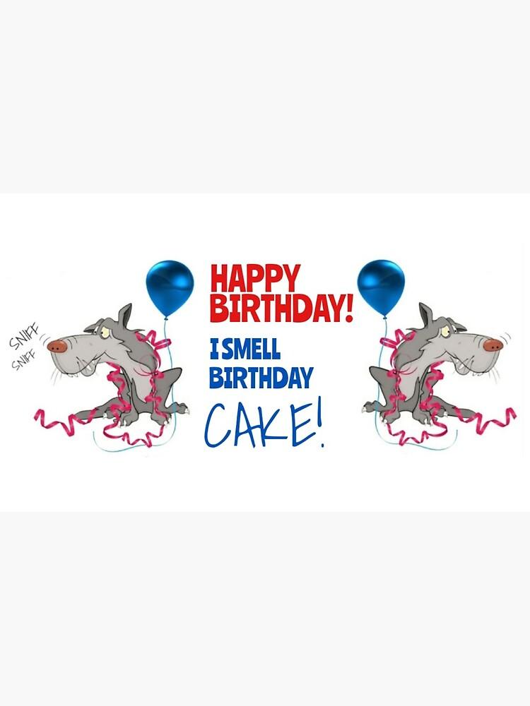 I Smell Birthday Cake! by WolfShadow27