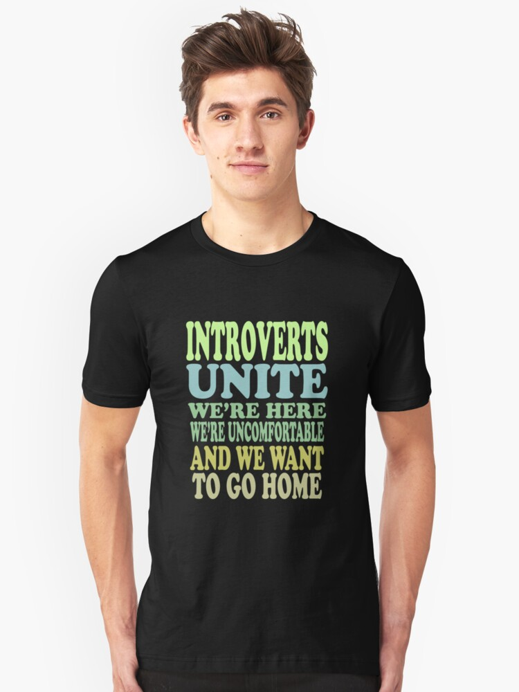 Introverts Unite Unisex T-Shirt Front