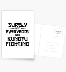 Recent Surely Not Everybody Was Kungfu Fighting Postcards