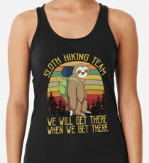 Sloth Hiking Team We Will Get There Funny Vintage Racerback Tank Top