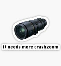 Crashzoom! It needs more! Sticker