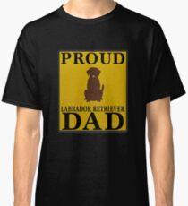 Camiseta clásica  Proud Labrador Retriever Dad - Gift For Owner Of A Labrador Retriever