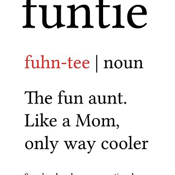 Funtie Definition Funny Aunt Gift Family Reunion Gift by kolbasound