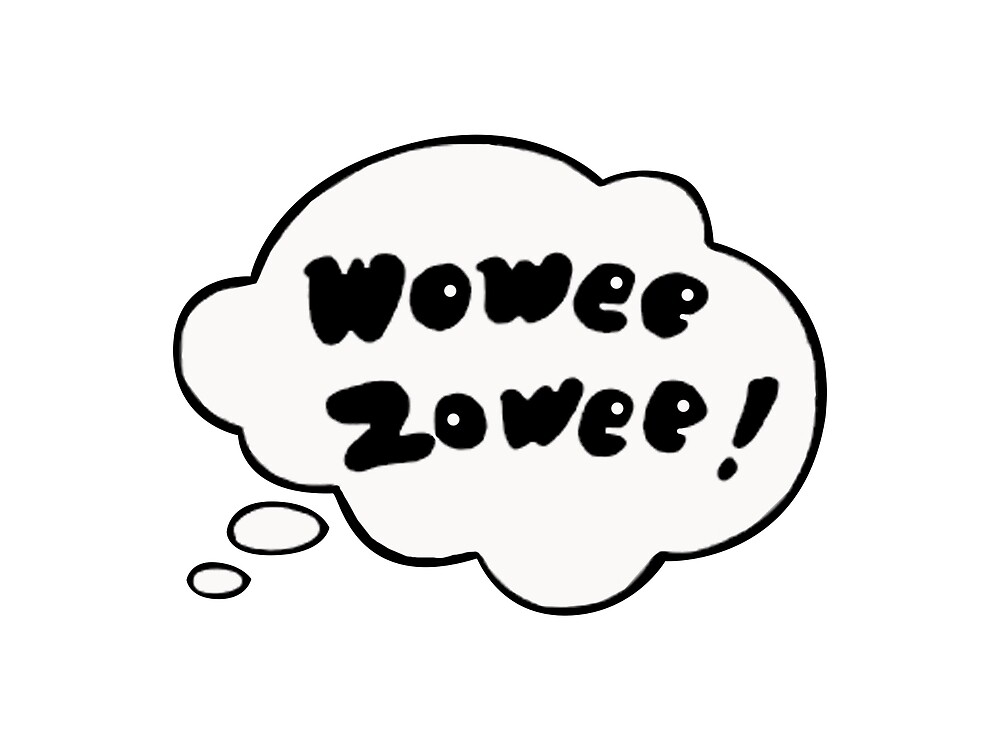 Wowee Zowee Sticker by cironen