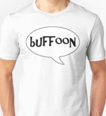 Insults Collection: Buffoon Unisex T-Shirt