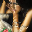 """The Rose"" - Thinking of You by John D Moulton"