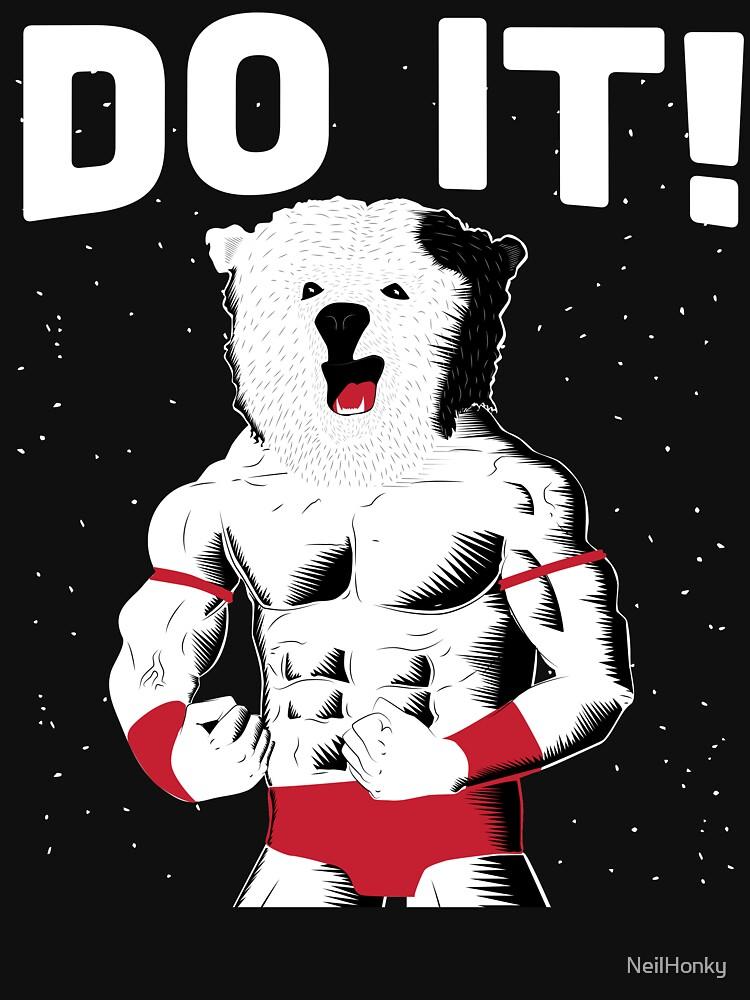 BEAR -  DO IT!  by NeilHonky