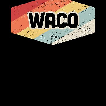 TX - City of Waco Texas Home - Retro Vintage by EMDdesign