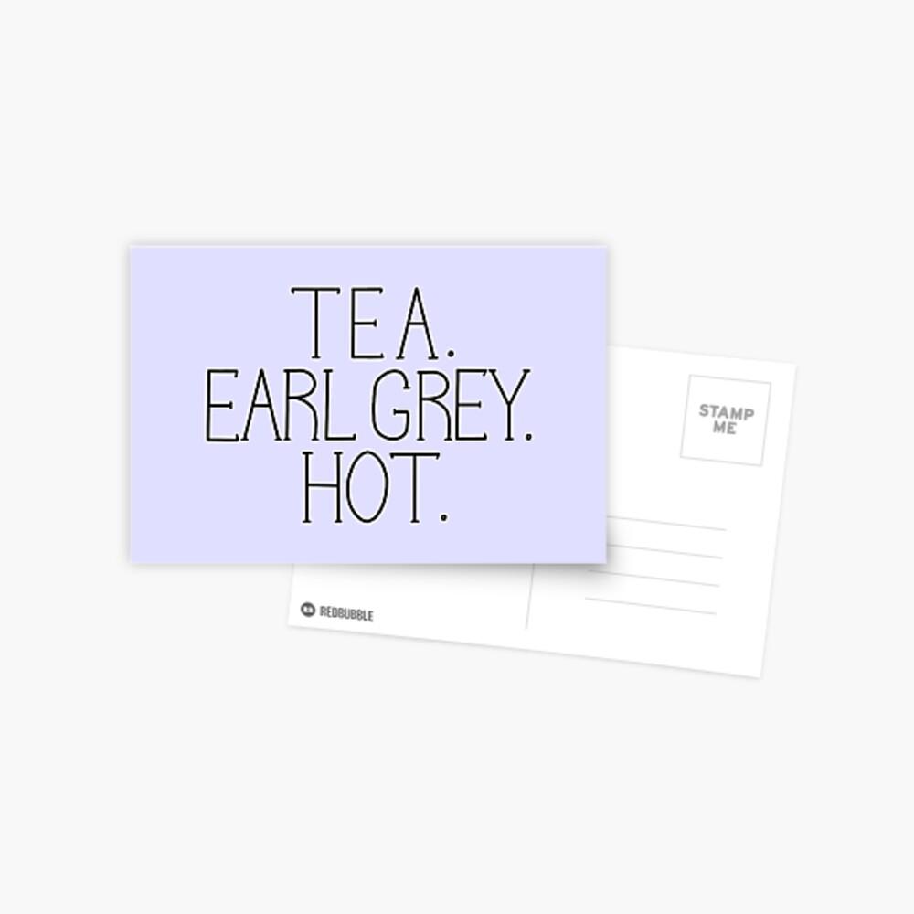 Tee. Earl Grey. Heiß. Postkarte