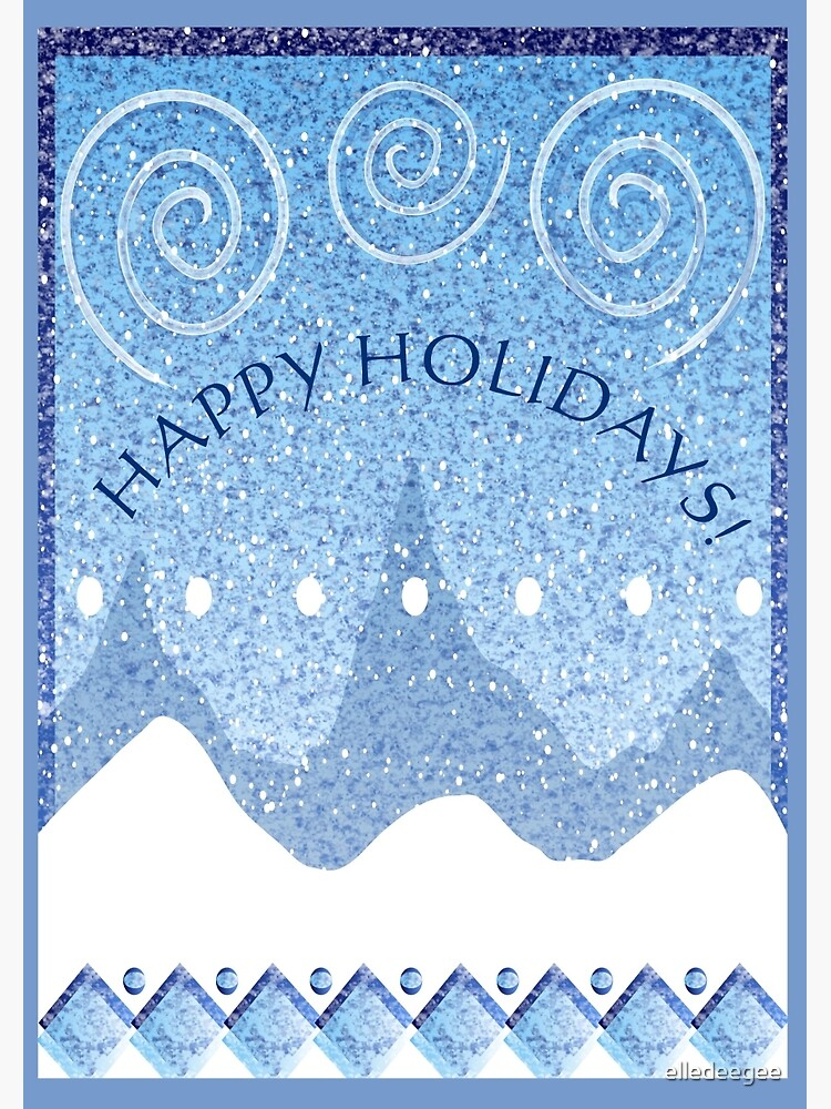 Happy Holidays Snowy Scape in Blue by elledeegee