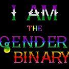 I Am the Gender Binary - Genderqueer by Etakeh