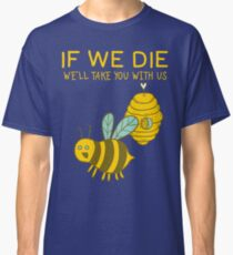 Save The Bees T Shirt Classic T-Shirt