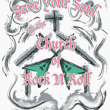 Save Your Soul @ the Church of Rock & Roll by Bonnie