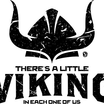 there's a little Viking in each one of us by netrok